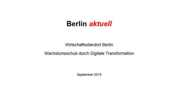 Berlin aktuell – Wachstumsschub durch Digitale Transformation