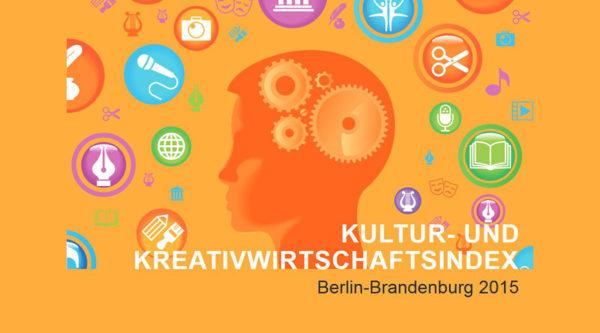 Kultur- und Kreativwirtschaftsindex Berlin-Brandenburg 2015