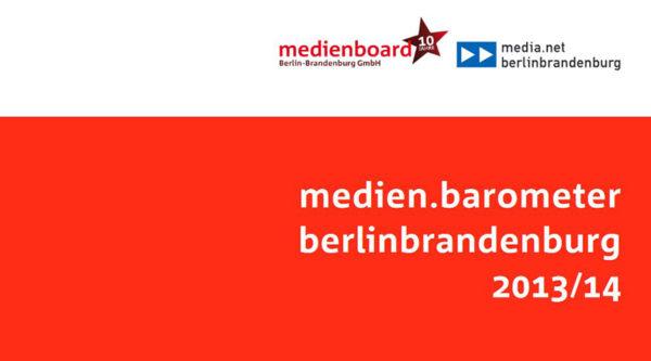 12. medien.barometer berlinbrandenburg 2013/2014
