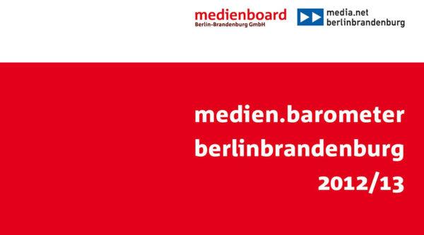 11. medien.barometer berlinbrandenburg 2012/2013