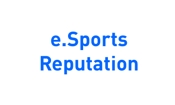 eSports Reputation