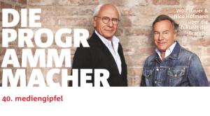 40. mediengipfel – Die Programmmacher Wolf Bauer und Nico Hofmann über die Zukunft ihrer Branche