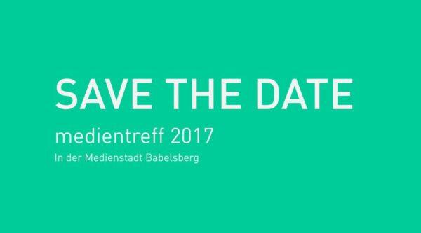 Save the Date: medientreff 2017