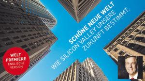 """Weltpremiere von """"Brave New World"""" – Screening und Talk über das Silicon Valley mit Claus Kleber"""