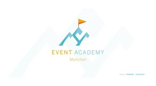 Medienkalender: VORANMELDUNG Event Academy MÜNCHEN – powered by Facebook & Eventbrite