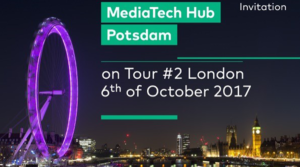 MediaTech Hub Potsdam on Tour #2 London