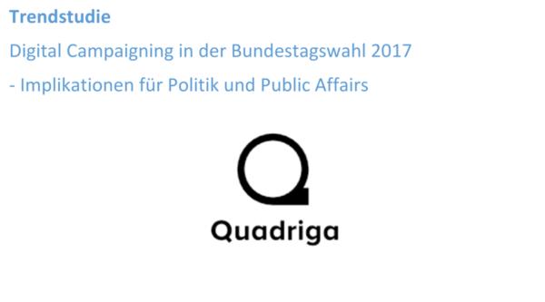 Trendstudie: Digital Campaigning in der Bundestagswahl 2017 – Implikationen für Politik und Public Affairs