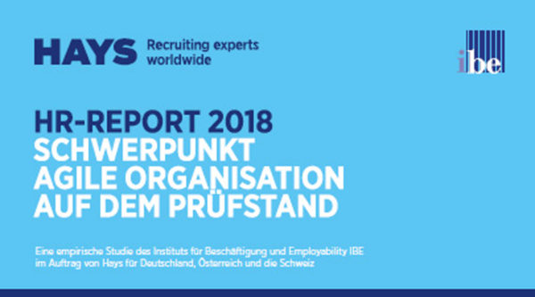 HR-Report 2018: Schwerpunkt Agile Organisation auf dem Prüfstand