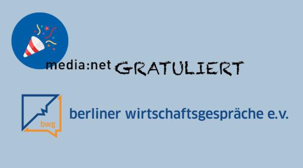 media:net GRATULIERT: 20 Jahre Berliner Wirtschaftsgespräche