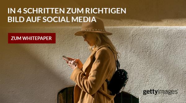 Getty Images: Sie wollen Ihre Marke eindrucksvoll auf Social Media präsentieren?