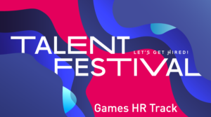 games:net Games HR Track – Effective hiring within the games industry