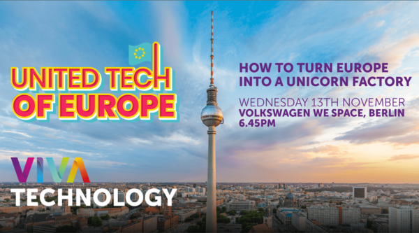 Medienkalender: VivaTech Tour in Berlin: How to turn Europe into a unicorn factory