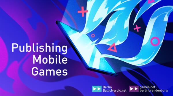 Publishing Mobile Games