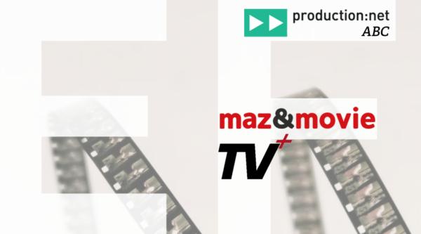 production:net ABC: Über Entertainment und Filmproduktion mit TV Plus und maz&movie