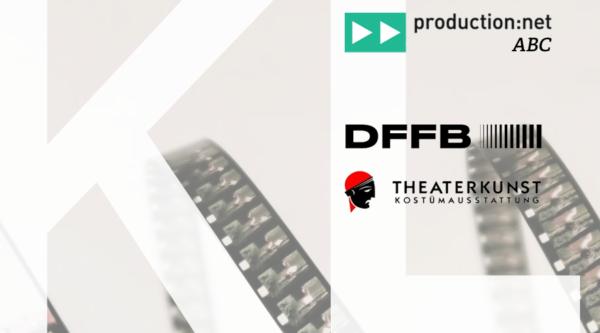 production:net ABC: Über Kostümhaus und Low-Budget-Film mit Theaterkunst und DFFB