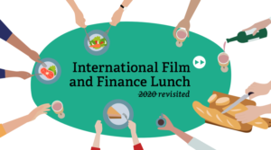International Film & Finance Lunch 2020 revisited