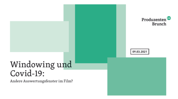 Produzentenbrunch: Windowing und Covid-19: Andere Auswertungsfenster im Film?