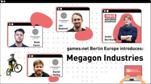 games:net Berlin Europe introduces: Megagon Industries
