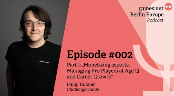 games:net Berlin Europe Podcast – Philip Hübner – Part 1