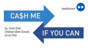 CA$H ME IF YOU CAN – Finanzierung und Förderung in Berlin und Brandenburg 2021