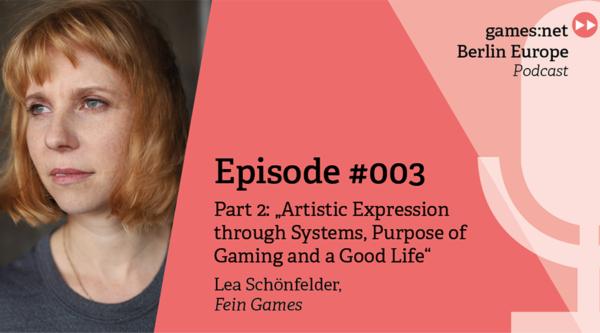 games:net Berlin Europe Podcast – Lea Schönfelder – Part 2