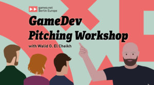 games:net Berlin Europe GameDev Pitching Workshop