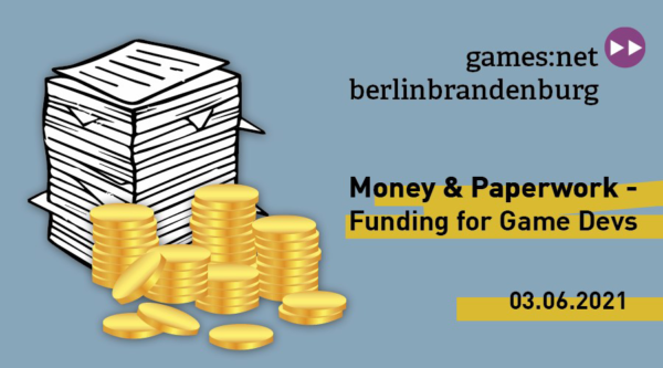 games:net: Money and Paperwork-Funding for Game Devs