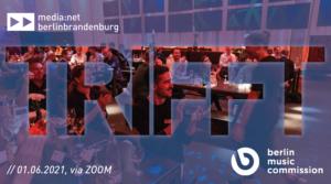 media:net berlinbrandenburg meets Berlin Music Commission