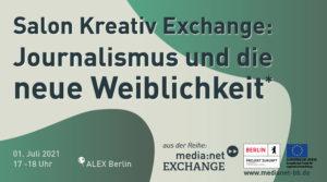 Salon Kreativ Exchange: Journalismus und die neue Weiblichkeit*