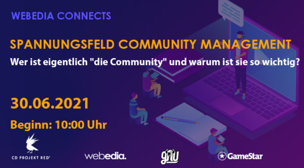 """Eventkalender: Webedia Connects – Spannungsfeld Community Management – Wer ist eigentlich """"die Community"""" und warum ist sie so wichtig?"""