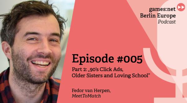 games:net Berlin Europe Podcast – Fedor van Herpen – Part 2